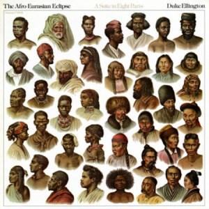 duke-ellington-the-afro-eurasian-eclipse